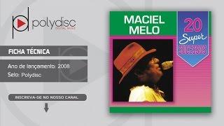 Maciel Melo - 20 Super Sucessos - Dama de Ouro