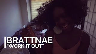 Brattnae - Work  It Out (Official Video)