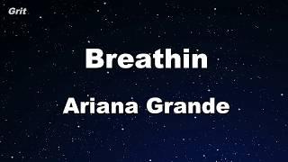 breathin - Ariana Grande Karaoke 【No Guide Melody】 Instrumental