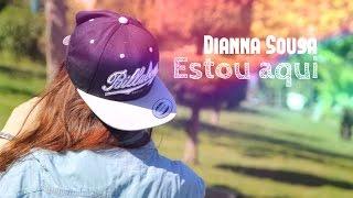 Dianna Sousa - Estou aqui