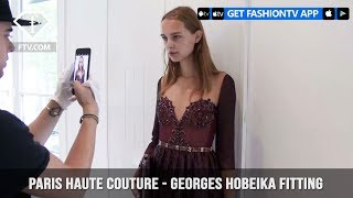 Paris Couture Fall/Winter 2017-18 - Georges Hobeika Fitting | FashionTV