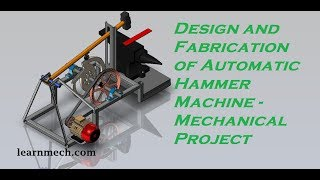 Power Hammer | Automatic Hammering Machine | New Mechanical Project