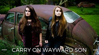 Carry On Wayward Son - Kansas - a cover by Facing West (Supernatural)