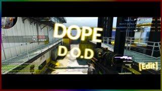 CS:GO - Dope D.O.D. [Edit]