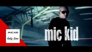 "MIC-KID - ""RAZA GUERRERA""  [OFFICIAL VIDEO]"