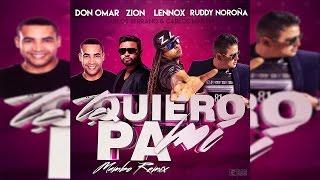 Don Omar, Zion & Lennox - Te Quiero Pa Mi ft. Ruddy Noroña [Mambo Remix]