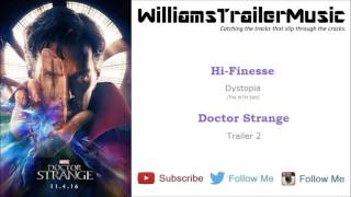 Doctor Strange Trailer 2 Music - (Hi-Finesse) Dystopia [The WTM Edit]