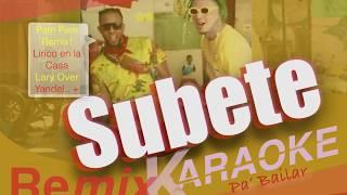 Subete Letra Karaoke Version 2: Pam Pam Remix Lirico en la Casa, Lary Over +