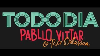Pabllo Vittar - Todo Dia (feat. Rico Dalasam) (VIDEO OFICIAL)
