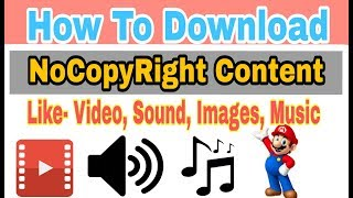 Download thumbnail for How to Download NoCopyRight Content l Images