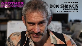 Another Special Announcement from Don Shrack - New Age Girls
