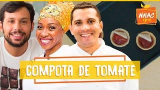 COMPOTA DE TOMATE: chefs fazem sobremesa e Luiz fala sobre EMPREENDEDORISMO   Comida Que Transforma