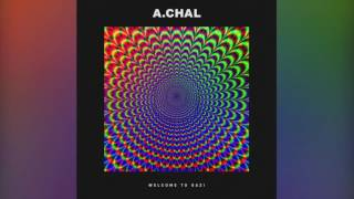 A.CHAL - VIBE W/U (Official Audio)