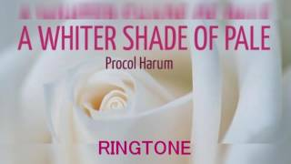 RINGTONE A Whiter Shade Of Pale