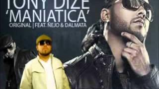 Maniatica remix Tony Dize Ft Ñejo Y Dalmata 2011
