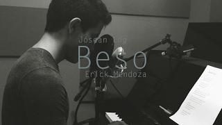 Jósean Log- Beso (cover)/ Erick Mendoza