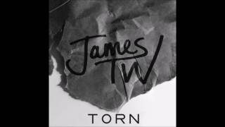 TORN james tw lyrics