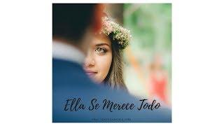 Enekka- 👑Ella Se Merece Todo💞 Ft Josee Garcia y FPR (2017)