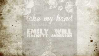 Take My Hand (The Wedding Song) - Emily Hackett & Will Anderson of Parachute [Official Lyric Video]