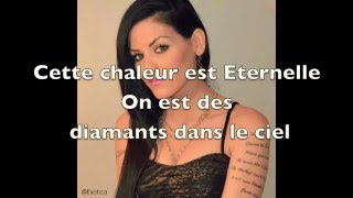 Diamonds -Rihanna -Version Francaise - ExoTica Paradis- Paroles -Lyrics-French version