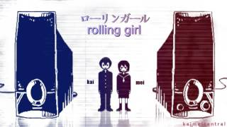 Rolling Girl 【KAITO + MEIKO】ローリンガール Vocaloid