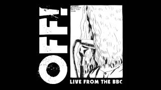 OFF! - Black Thoughts [Live From The BBC]