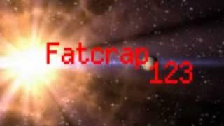 Fatcrap 123 Intro Video