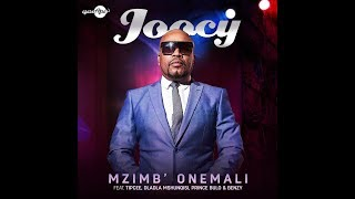 "Joocy ft Dladla Mshunqisi Tipcee Benzy ""Mzimba Onemali""Official Music Video"