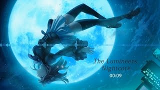 【Nightcore】- The Lumineers Ophelia
