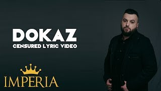 Buba Corelli - Dokaz (Official Lyric Video) (Censured)