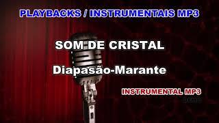 ♬ Playback / Instrumental Mp3 - SOM DE CRISTAL - Diapasão-Marante