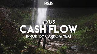 TYuS • Cash Flow [Prod. by Cardo & YeX]