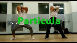 Major Lazor | Particula | Choreography by Viet Dang
