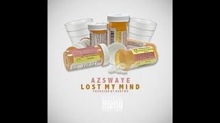AzSwaye - Lost My Mind [Prod. RobTwo]