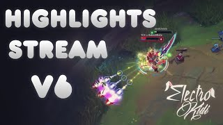 Highlights stream V6 | Electrokidi | Best Riven Madriz