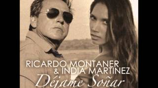 RICARDO MONTANER ft. INDIA MARTINEZ,Dejame Soñar