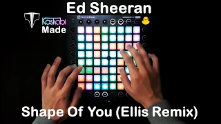 Ed Sheeran - Shape Of You (Ellis Remix) l Launchpad Pro Cover + Project File