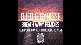 Djed & Gynisse - Breath Away (Bonna Remix)