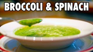 Broccoli and Spinach Soup Recipe | SUPER VEGGIE SOUP!