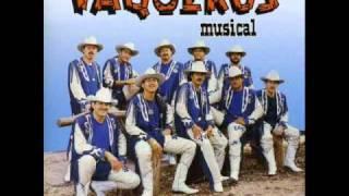 vaqueros musical-cada dia sin ti..wmv