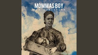 Mommas Boy