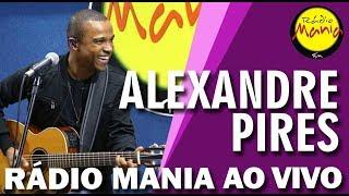 🔴 Radio Mania - Alexandre Pires - A Chave é o Seu Perdão