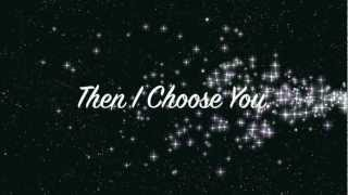 I Choose You - Timeflies Lyrics Video