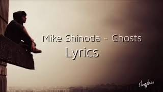 Mike Shinoda - Ghost ( Lyrics ) width=