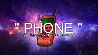 Smokepurpp ft. Nav - Phone (instrumental) [Reprod. Pendo46]