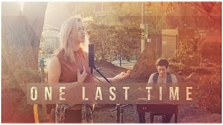 One Last Time - Ariana Grande - KHS & Anna Clendening Cover