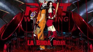 Highlitghts RIOT Wrestling, La Boda Roja