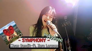Clean Bandit - Symphony ft. Zara Larsson (cover by MAYDONI)_Request