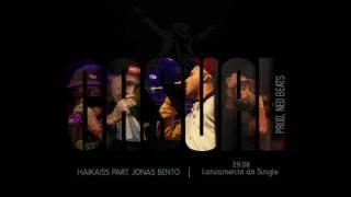Haikaiss Part. Jonas Bento - Casual ( Letra )