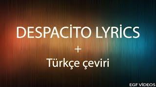 Luis Fonsi Despacito ft. Daddy Yankee Lyrics with Turkish Lyrics(türkçe sözler)